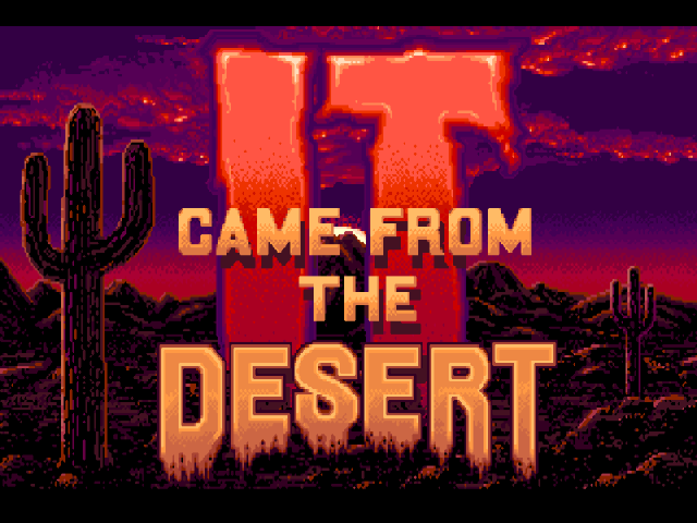 It Came From The Desert - Title Screen