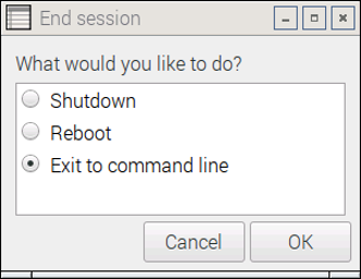 Raspbian Desktop - Shutdown Menu - Exit to Command Line